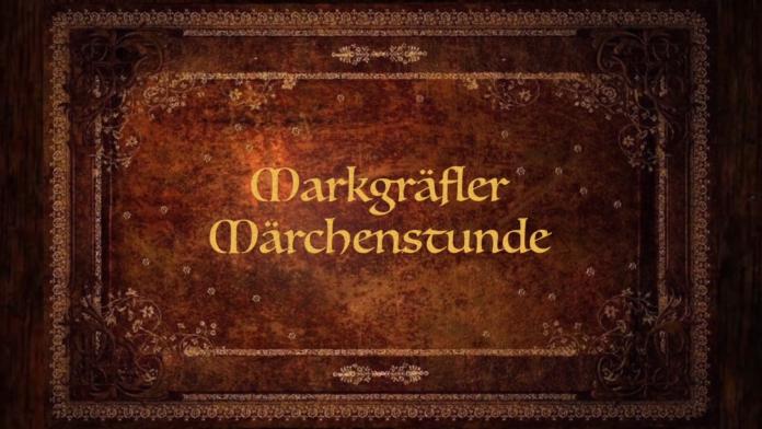 Markgräfler Märchenstunde